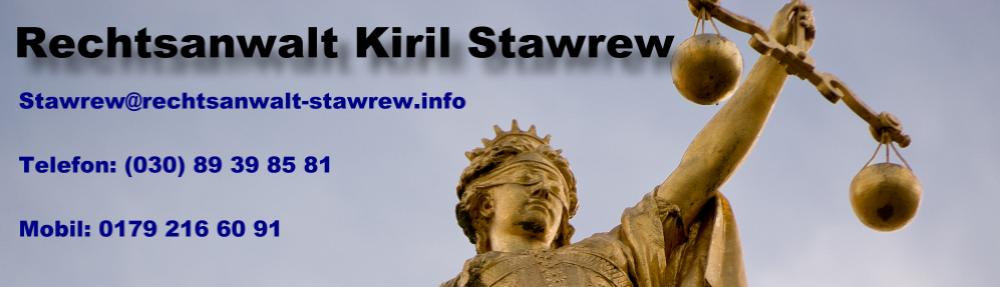 Rechtsanwalt Kiril Stawrew